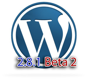 Beta 2 of WordPress 2.8.1 Released
